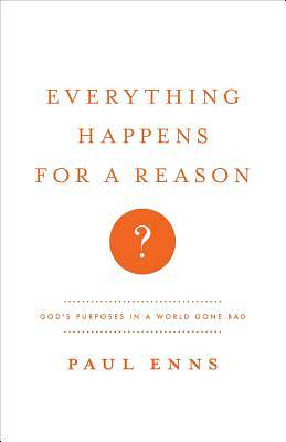 Everything Happens for a Reason?
