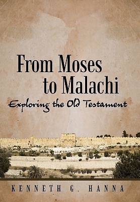 From Moses to Malachi