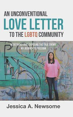 An Unconventional Love Letter to the Lgbtq Community