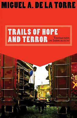 Trails of Hope and Terror