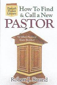 How to Find and Call a New Pastor