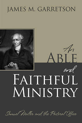 An Able and Faithful Ministry