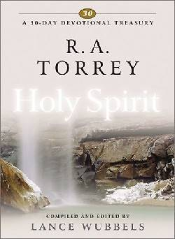 R. A. Torrey on the Holy Spirit
