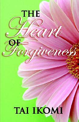 The Heart of Forgiveness [Adobe Ebook]