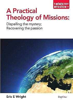 A Practical Theology of Missions