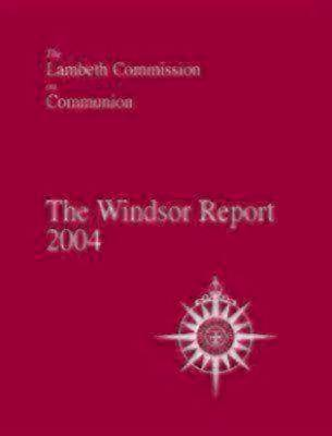 The Windsor Report 2004