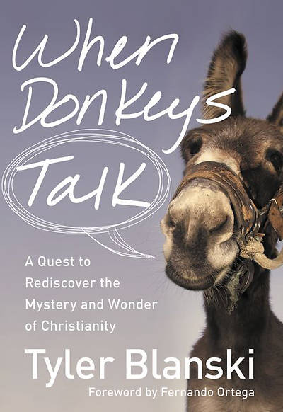 When Donkeys Talk