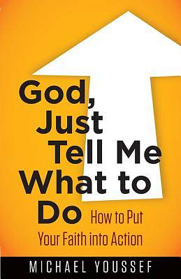 God, Just Tell Me What to Do [Adobe Ebook]