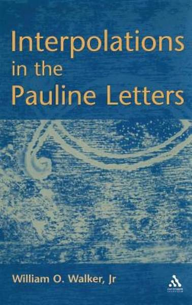 Interpolations in the Pauline Letters [Adobe Ebook]