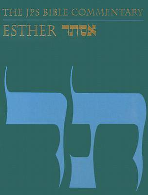 The JPS Bible Commentary - Esther