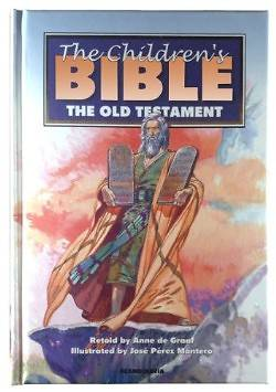 The Childrens Bible Old Testament