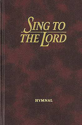 Sing to the Lord Hymnal