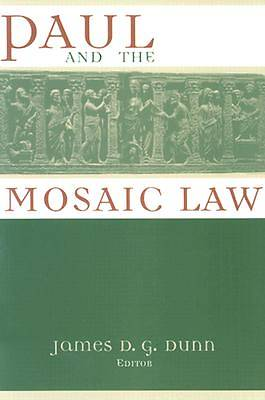 Paul and the Mosaic Law