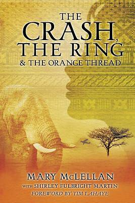 The Crash, the Ring & the Orange Thread