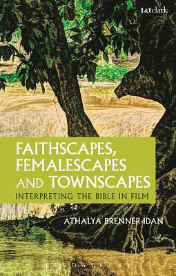 Faithscapes, Femalescapes and Townscapes