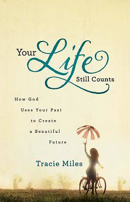 Your Life Still Counts