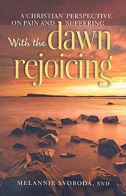 With the Dawn Rejoicing