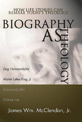 Biography as Theology
