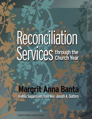 Reconciliation Services Through the Church Year