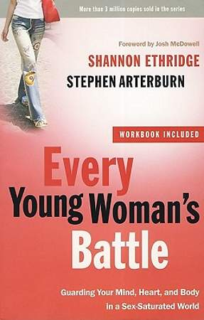 Every Young Woman`s Battle