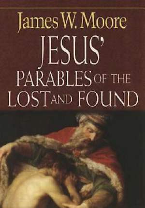 Jesus` Parables of the Lost and Found - eBook [ePub]