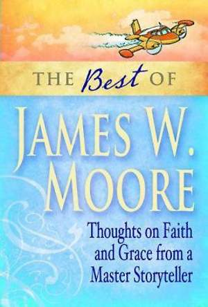 The Best of James W. Moore