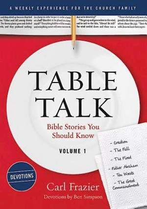 Table Talk Volume 1 - Devotions