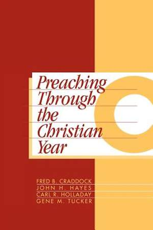 Preaching Through the Christian Year, Year C