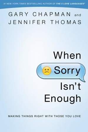 When Sorry Isn't Enough [ePub Ebook]