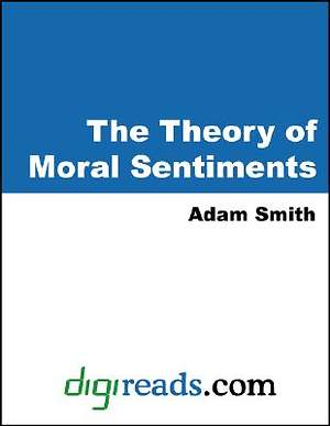 The Theory of Moral Sentiments [Adobe Ebook]