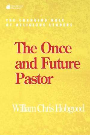 Once and Future Pastor