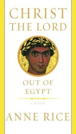 Christ the Lord - Out of Egypt