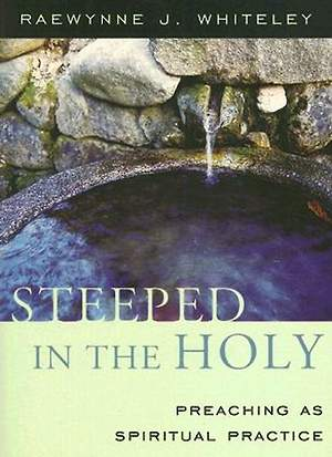 Steeped in the Holy