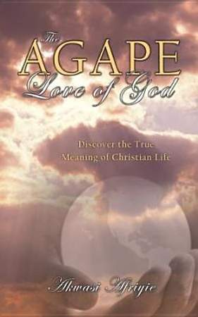 The Agape Love of God [Adobe Ebook]