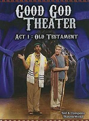 Good God Theater Act 1