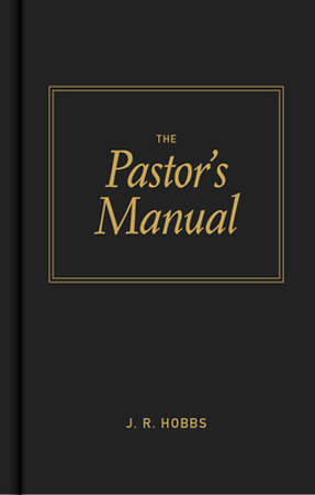 The Pastor`s Manual
