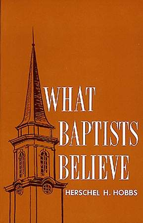 What Baptist Believe