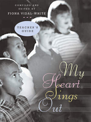 My Heart Sings Out Teacher's Edition