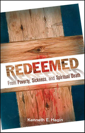 Redeemed from Poverty, Sickness, and Spiritual Death