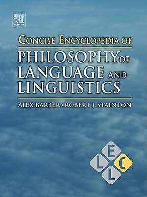 Concise Encyclopedia of Philosophy of Language and Linguistics [Adobe Ebook]