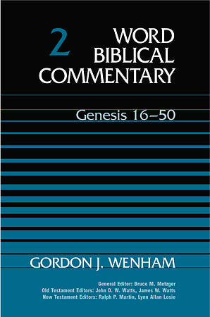 Word Biblical Commentary Genesis 16-50