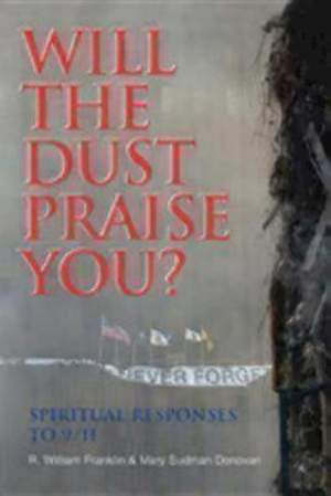 Will the Dust Praise You?