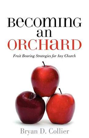 Becoming an Orchard