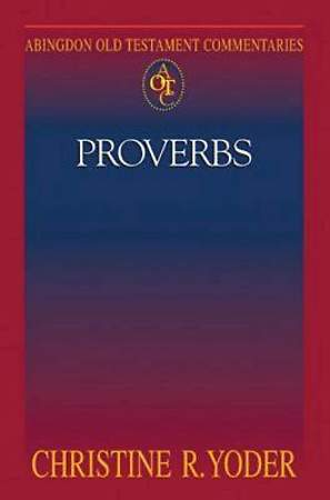 Abingdon Old Testament Commentaries: Proverbs