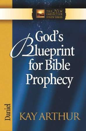 God`s Blueprint for Bible Prophecy