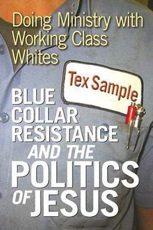 Blue Collar Resistance and the Politics of Jesus - eBook [ePub]
