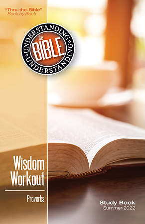 Bible In Life Adult Understanding the Bible Student Book Summer 2015