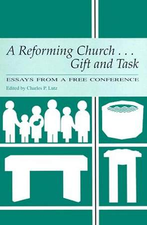 A Reforming Church...Gift and Task