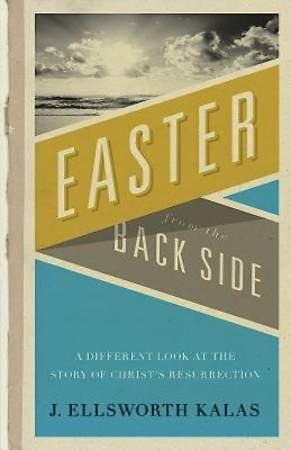 Easter from the Back Side - eBook [ePub]