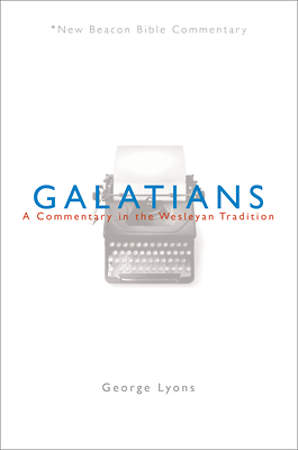 New Beacon Bible Commentary, Galatians